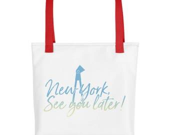 NY See You Later Tote bag!