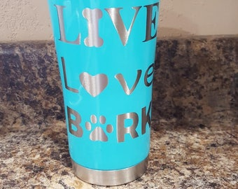 Live Love Bark 20 oz insulated tumbler
