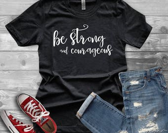 Be strong and courageous t-shirt - Bible verse t-shirt - Joshua 1:9 - Christian t-shirt - women's shirt