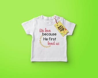 Because He First Loved Us (Cricut Design Template)