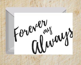 Valentine's Day Card - Forever My Always