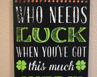 Who Needs Luck Decorative Tag