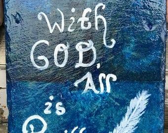 Slate Art- With God