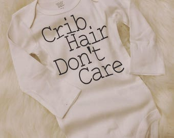 Crib hair don't care