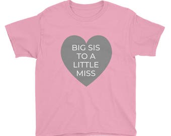 Big Sis to a Little Miss- Youth Short Sleeve T-Shirt