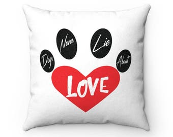 Faux Suede Square Pillow Dog Lovers