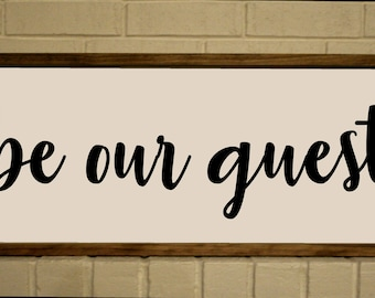 "Be Our Guest Sign 36"" x 13"""