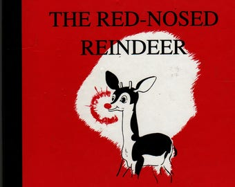 Rudolph the Red-Nosed Reindeer - Robert L. May - Denver Gillen - 1967 - Vintage Christmas Book