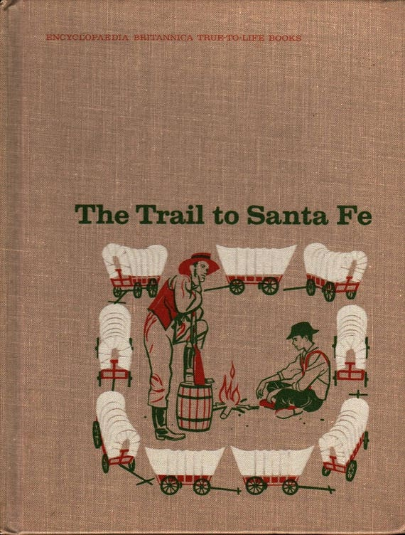 The Trail to Santa Fe + Eugene Dunlop + Robert Boehmer + 1967 + Vintage Kids Book