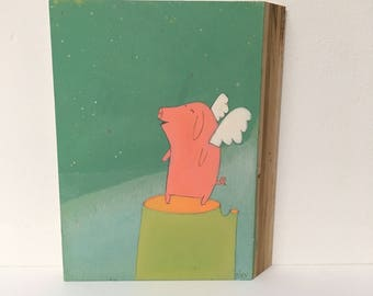 Little Piggy Goes Flying -  Original Painting on Wood