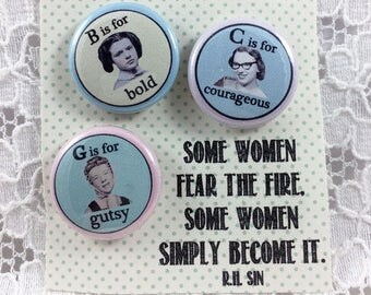 "Gutsy-Bold-Courageous Girl Power 1"" Pin Set-Feminist 1"" Pin Set/ Woman Power Pins-Empowering Women Pins- Encouragement Pins- Feminism Pins"
