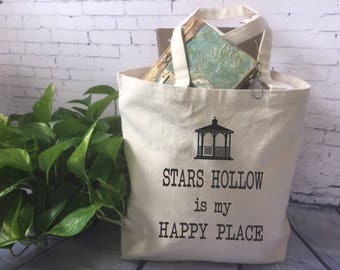 Gilmore Girls tote bag/Stars Hollow is my Happy Place/ Gimore Girls gift/ Gilmore Girls fan