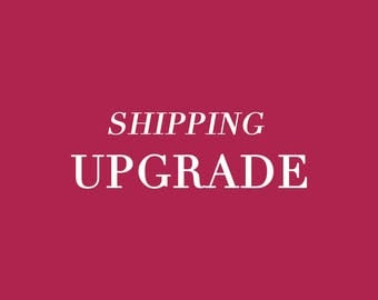 Shipping Upgrade- Priority