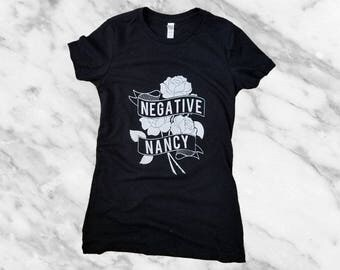 no. 649 - negative nancy women's screen printed t-shirt