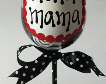 Merlot Mama Wine Glass
