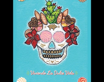 Viviendo La Dulce Vida // 8x10 Color Sugar Skull fine art print
