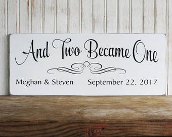Wedding Sign For the Bride and Groom And Two Became One Personalized Wood Wedding or Anniversary
