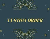 Custom order reserved to Linda