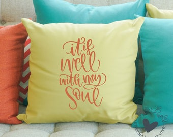 It is Well With My Soul SVG Cut File Sayings for Christian or Faith Craft Projects