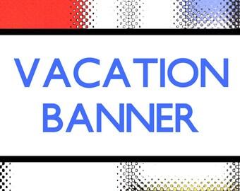 Etsy Vacation Banner,  Etsy Shop Banner
