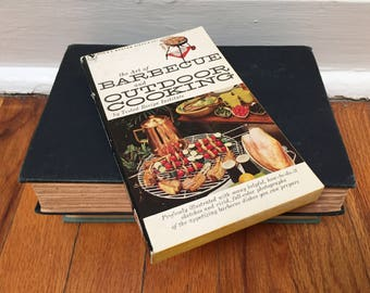 The Art of Barbecue and Outdoor Cooking Cookbook Vintage 1958 Paperback
