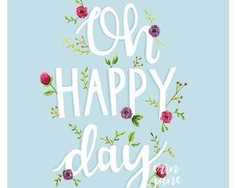 Oh Happy Day 8x10 print, Happy Art print, Hand Lettered Watercolor Art, Girl Nursery Print, Girl Kids Room Art, 8x10 print