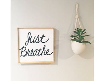 Just Breathe - Hand painted Canvas - bedroom painting decor home house dwell wall hanging decoration black white paint art work