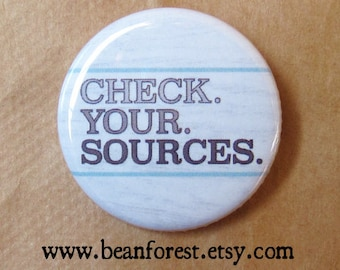 check your sources pin teacher gift anti trump badge political journalist gift science pin research author gift real facts putin fake news