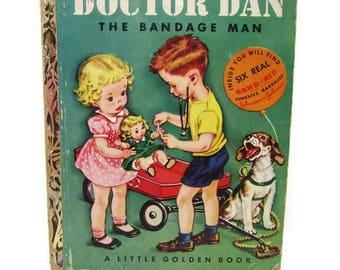 Vintage Book - Doctor Dan- Little Golden Books - Vintage Children - Johnson and Johnson - Vintage Ad - The Bandage Man- 1950s Books