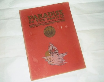 Vintage 1925 PARADISE Of THE PACIFIC Hawaii's Illustrated Monthly Magazine • Vol. 38 -No. 9 . September 1925