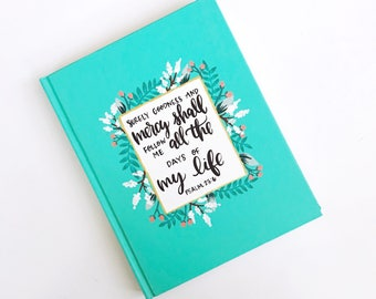 Surely goodness and mercy | Large Hardcover Journal