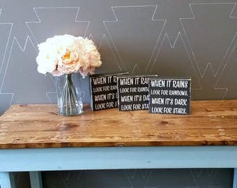 When it rains look for rainbows, when it's dark look for stars, Rustic Wood Sign, Wood Sign, Wooden Sign, Chunky Sign, Inspirational Sign