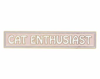 Cat Enthusiast enamel lapel pin inspired by It's Always Sunny
