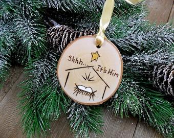 Manger Scene Wood Burned Birch Slice Christmas Ornament Hand Burned Painted - Shhh It's Him