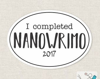 I completed NaNoWriMo bumper sticker | laptop decal | any smooth surface