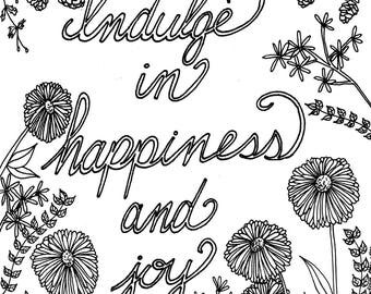 Indulge in Happiness and Joy inspirational adult printable coloring page for meditation or relaxation