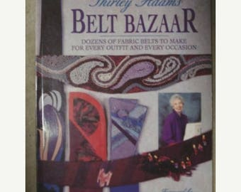 SALE Belt Bazaar Book How to Make Dozens of Belts for Every Occasion Softcover Book by Shirley Adams