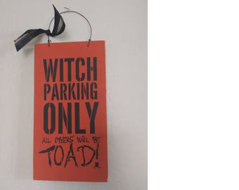 Halloween  Witch Parking Only Sign - Halloween Sign - Wooden Halloween Sign