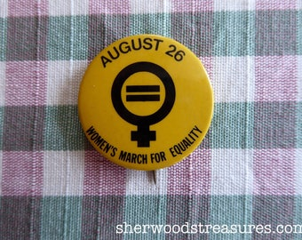 March For Equality Vote Yes  ERA Women's Rights Massachusetts Cause Button  Feminist Choice Vintage Orig 70's  Pinback
