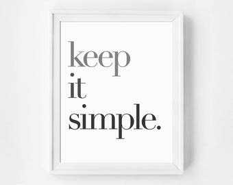 Keep it Simple Print, Inspirational Wall Art, Gallery Wall Prints, Gallery Wall, Black and White Print, Wall Art Prints, Typography Print