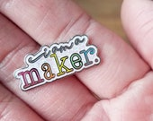 selah Signs I am a Maker Enamel Pin #iamamaker pin