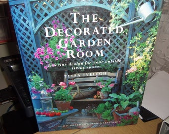 The Decorated Garden Room (1996, Hardcover)