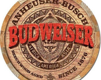 "Anheuser Busch Budweiser vintage style barrel end metal sign beer approx. 12"" x 12"" round"