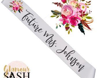 Bachelorette Party Sash - Bridal Shower Sash - Floral - Personalized Sash - Custom Sash - Bridal Shower Gift - Bride To Be - Future Mrs. D3