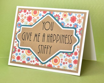 Handmade Greeting Card - Cut out Lettering - You give me a happiness Stiffy - blank inside - encouragement, congratulations, anniversary