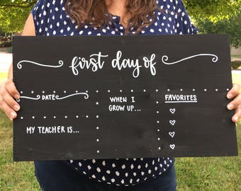 First Day of School Chalkboard - Last Day of School Chalkboard - Double Sided School Chalkboard - Back to School