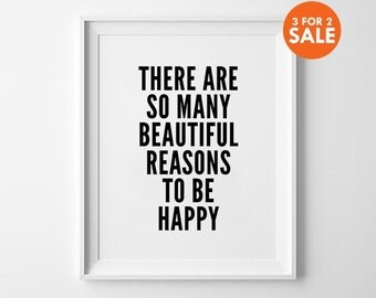 Beautiful Print, Typography Wall Art, Black and White, There Are So Many Beautiful Reasons, Minimal Prints, Scandinavian