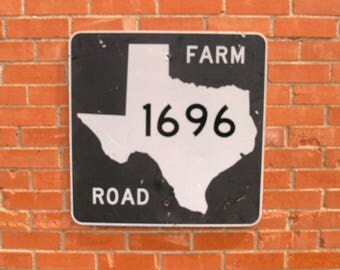 Metal Road Sign Texas Gift FM 1696 Farm to Market Highway Street Number Address 1696 Lone Star State Black & White Sign Country Wall Decor