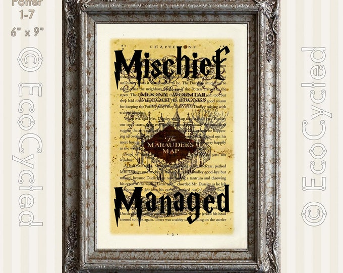Harry Potter Marauders Map Mischief Managed on Vintage Upcycled Dictionary Art Print Book Art Print Recycled book lover gift art