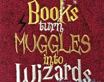 Books Turn Muggles Into Wizzards saying design digital instant download